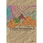 Littlest Mountains 2 [DVD]