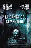 La danza del cementerio/ Cemetery Dance