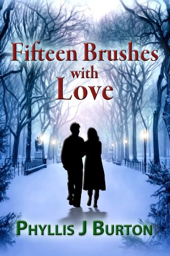 Book: Fifteen brushes with LOVE! by Phyllis J. Burton