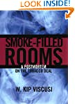 Smoke-Filled Rooms: A Postmortem on t...