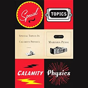 Special Topics in Calamity Physics | [Marisha Pessl]