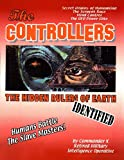 The Controllers: The Rulers Of Earth Identified