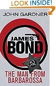 The Man from Barbarossa (John Gardner's Bond series Book 11)