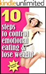 Emotional Eating Books: 10 steps to c...