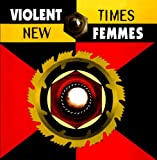 Violent Femmes New Times