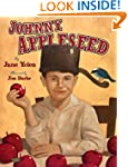 Johnny Appleseed: The Legend and the...