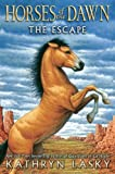The Escape (Horses of the Dawn)