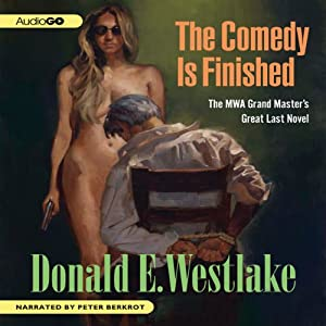 The Comedy is Finished | [Donald E. Westlake]