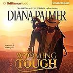 Wyoming Tough | Diana Palmer