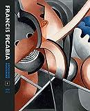 Francis Picabia Catalogue Raisonné: Volume 1 (Mercatorfonds)