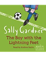 The Boy with the Lightning Feet (Magical Children)