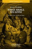 img - for What shall we give?: Vocal score book / textbook / text book