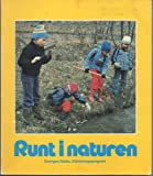 img - for Runt i naturen book / textbook / text book