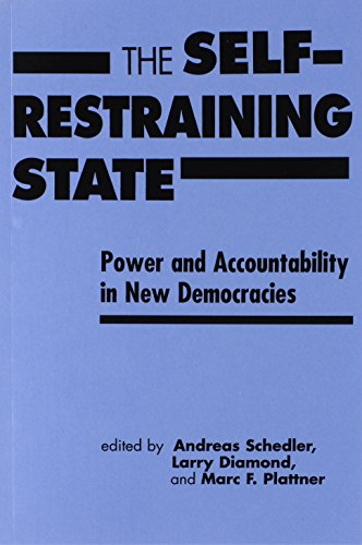 The Self-restraining State: Power and Accountability in New Democracies