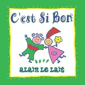 Alain Le Lait - C'est Si Bon - Amazon.com Music
