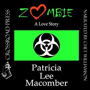 Zombie: A Love Story | [Patricia Lee Macomber]