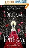 Dream a Little Dream (The Silver Trilogy)