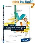 Grundkurs Typografie und Layout: F�r...