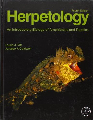 Herpetology: An Introductory Biology of Amphibians and Reptiles, 3rd Edition