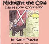 Midnight the Cow Learns about Cooperation