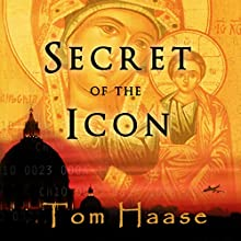 Secret of the Icon: Donavan Chronicles, Book 3 Audiobook by Tom Haase Narrated by David Dietz