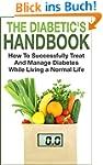 Diabetes: The Diabetic's Handbook - H...