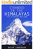 Stranded in the Himalayas: Trek to Everest Base Camp