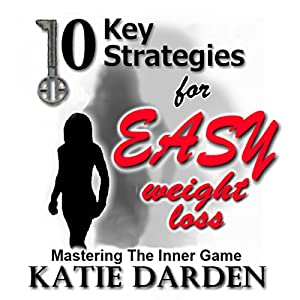 10 Key Strategies for Easy Weight Loss Audiobook