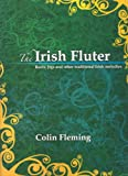 The Irish Fluter reels jigs and other traditional Irish melodies flute piano