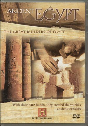 Ancient Egypt: The Great Builders Of Egypt