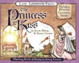 Life Lessons from the Princess and the Kiss (Revive Our Hearts) [Paperback]