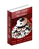 700 Cake Recipes - For Sweet Lovers (Pink Panda Publishing) (Kindle Edition)