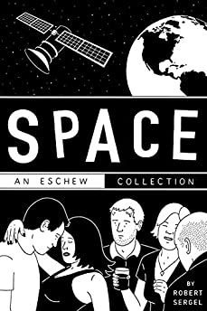 Space: An Eschew Collection