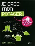 echange, troc Hubert Fontaine - Je crée mon potager en un week-end