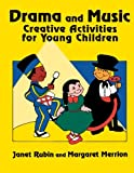 img - for Drama and Music: Creative Activities for Young Children book / textbook / text book