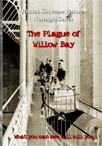 The Plague of Willow Bay