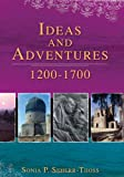 img - for Ideas and Adventures, 1200 to 1700 book / textbook / text book