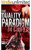 The Duality Paradigm (Blood & Bone Book One) (Blood & Bone Trilogy 1) (English Edition)