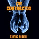 The Contractor | Charles Holdefer
