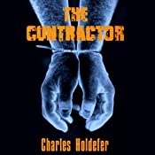 The Contractor | [Charles Holdefer]