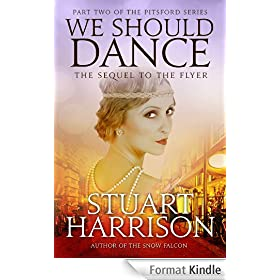 We Should Dance (The Pitsford Series Book 2) (English Edition)