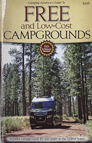 Guide to Free Campgrounds: Includes Campgrounds $12 and Under in the United States (Don Wright's Guide to Free Campgrounds) (Campgrounds compare prices)