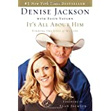 Its All About Him: Finding the Love of My Lifeby Denise Jackson