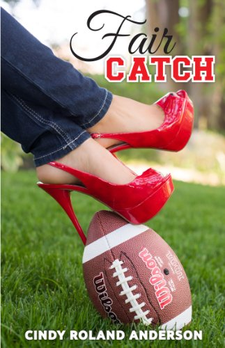 Fair Catch by Cindy Roland Anderson