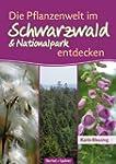 Die Pflanzenwelt im Schwarzwald und N...