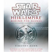 Star Wars: Heir to the Empire: Behind the Scenes: An Expanded Universe Is Born | [Timothy Zahn, Betsy Mitchell (editor)]