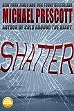 Shatter (English Edition)