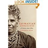 Tasmanian Aborigines: A history since 1803