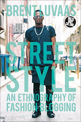 street-style-an-ethnography-of-fashion-blogging-dress-body-culture-paperback