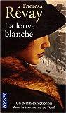 echange, troc Theresa Révay - La louve blanche
